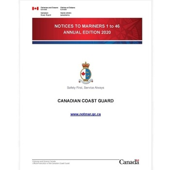 Canadian Notices to Mariners 1 to 46 Annual Edition 2020